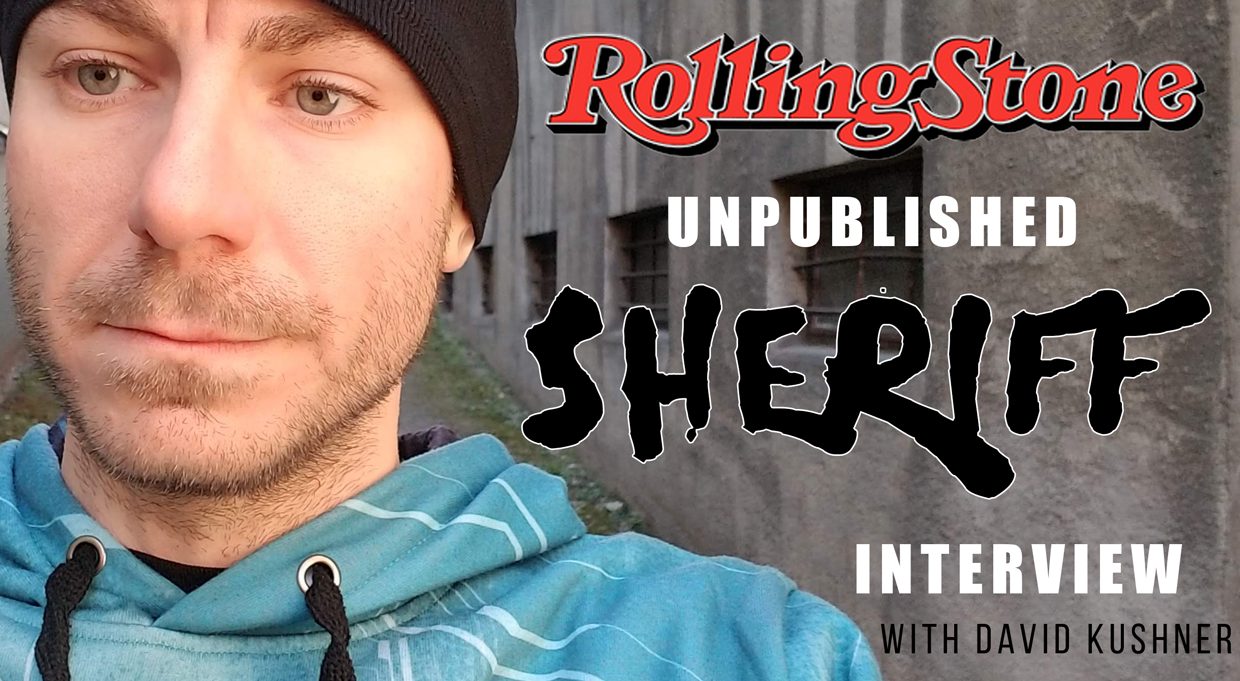 sheriff-rolling-stone-unpublished-interview.jpg
